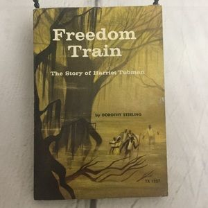 Freedom Train The story of Harriet Tubman Landmark